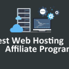 Highest Paying Web Hosting Affiliate Programs