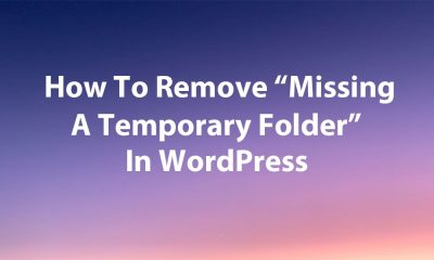 How To Remove Missing A Temporary Folder Error In WordPress